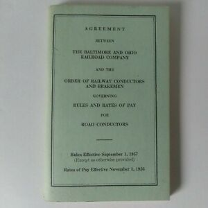 1956 The Baltimore and Ohio (B&O) Railroad Company Agreement With Conductors GD