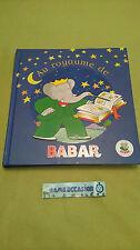 AU ROYAUME DE BABAR EDITION HACHETTE JEUNESSE / LIVRE
