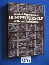 Reader's Digest Book of DO IT YOURSELF skills and techiniques