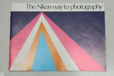 NIKON MANUAL - THE NIKON WAY TO PHOTOGRAPHY 1979 - ENGLISH 48 PAGES