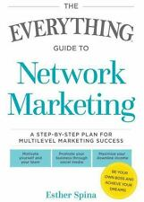 The Everything Guide To Network Marketing: A Step-by-Step Plan for Multilevel