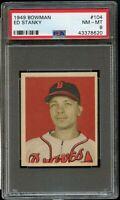 1949 Bowman BB Card #104 Ed Stanky Boston Braves ROOKIE CARD PSA NM-MT 8 !!!!!
