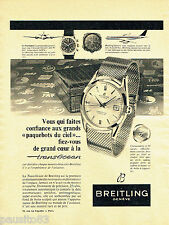 PUBLICITE ADVERTISING 125  1958  Les montres Breitling  Transocéan 2