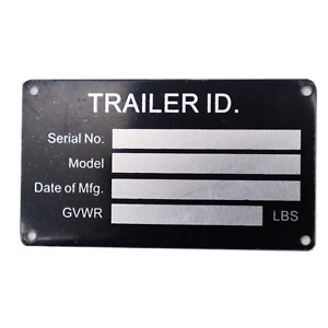 Blank TRAILER VIN ID PLATE DATA TAG SERIAL MODEL NUMBER IDENTIFICATION Tire Size