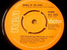 """MIDDLE OF THE ROAD - THE TALK OF ALL THE U.S.A.     7"""" VINYL"""