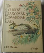The Country Diary of an Edwardian Lady by Edith Holden H/B D/J 1978 illustrated