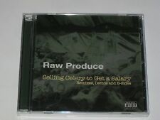 RAW PRODUCE - SELLING CELERY TO GET A SALARY - PRO SE - CD 2006