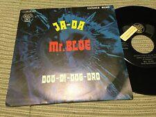 """MR BLOE SPANISH 7"""" SINGLE SPAIN PROMO DJM 71 - JA-DA - SOUL FUNK"""