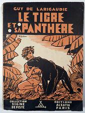 Signe de piste Larigaudie Tigre et sa panthère Joubert Ed. Alsatia EO 1948 TBE