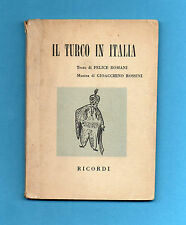 (AM) LIBRETTO OPERA-IL TURCO IN ITALIA-ROSSINI-EDIZIONE RICORDI 1955