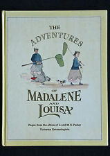 L & M Pasley - The Adventures of Madalene and Louisa HC victorian entomologists