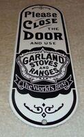 """VINTAGE GARLAND STOVES & RANGES 11"""" PORCELAIN METAL GASOLINE OIL DOOR PUSH SIGN!"""