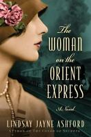 The Woman on the Orient Express (Paperback or Softback)