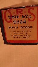 "VINTAGE Q.R.S. WORD ROLL #9624 ""BARNEY GOOGLE"""