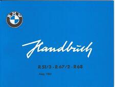 BMW Betriebsanleitung / Handbuch / Bordbuch für R 51/3 67/2 68 / R51 R67 R68 neu