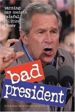 Bad President by Rob Battles and R. D. Rosen (2006, Paperback)