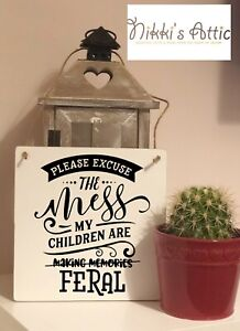 Funny Plaque,Excuse The Mess, Handmade, Joke,Humour,Wooden, sign