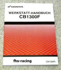 HONDA CB 1300 F , ab 2003 , SC54 , Werkstatthandbuch , Reparaturanleitung !