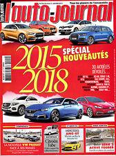 L'AUTO JOURNAL N° 924 . SPECIAL NOUVEAUTES 2015 . 2018 / CITROEN TUBE / PASSAT
