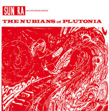 SUN RA & HIS MYTH-SCIENCE ARKESTRA THE NUBIANS OF PLUTONIA 180-GR LP '69 CLASSIC