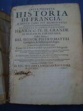 MATTEI-PERFETTA HISTORIA FRANCIA-HISTORIA ENRICO IV-ELISABETTA D'UNGHERIA-1624