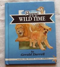 1993 Andrex Hardback - Puppy Tales Series, PUPPY'S WILD TIME by Gerald Durrell