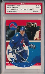 1990 PRO SET #246 PAUL GILLIS, 37 ON FRONT-BLOODY NOSE VARIATION-PSA 9 MINT-SVSC