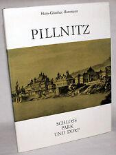 PILLNITZ - Schloss, Park und Dorf - Hans-Günther Hartmann