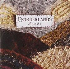 Haddo - Borderlands (NEW CD)