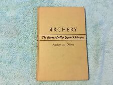 Archery - The Barnes Sports Library, 1940 Reichart & Keasey Bow & Arrow Guide EX