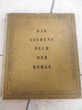 492B - DAS GOLDENE BUCH DER BERGE 1942 MUNCHEN