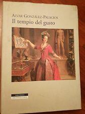 Arti decorative IL TEMPIO DEL GUSTO Alvar Gonzalez Palacios Neri Pozza 2000