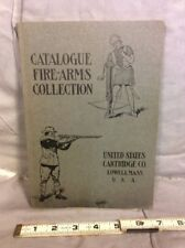 CATALOGUE FIRE-ARMS COLLECTION US CARTRIDGE CO LOWELL MASS USA, C 1914