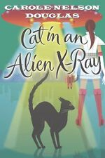 Cat in an Alien X-Ray: A Midnight Louie Mystery (M