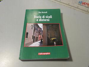 Storie di vicoli e dintorni - Dino Marinelli - L'Altrapagina Città di Castello