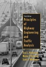 Principles of Highway Engineering and Traffic Analysis by Fred L. Mannering, Sco