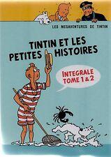 Pastiche Tintin - Tintin et les petites histoires Intégrale tomes 1 et 2. Cart.
