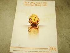 GPAA 2002 Claims Club Membership Mining Guide