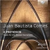 Comes: O Pretiosum, Music for the Blessed Sacrament, Coro Amystis CD | 502842195