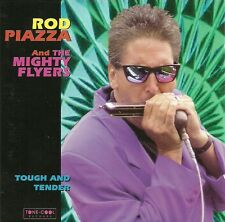 Rod Piazza & The Mighty Flyers - Tough And Tender (CD, Album)