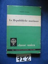 Frugoni LE REPUBBLICHE MARINARE