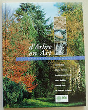 D'arbre en Art: l'arboretum d'Amance éd INRA 2000