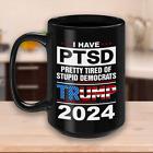 Patriots For Trump 2024 Coffee Mug I Have PTSD Pretty Tired of Stupid Democrats