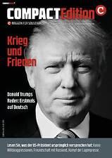 COMPACT EDITION NR.4 DONALD TRUMP-KRIEG UND FRIEDEN/USA/PRÄSIDENT