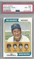 1974 Topps baseball card #99 Del Crandall, Milwaukee Brewers graded PSA 8 NMMT