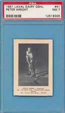 PSA 7 NM 1951 LAVAL DAIRY OSHL PETER WRIGHT #41 OKANAGAN SENIOR LEAGUE GRADED NQ