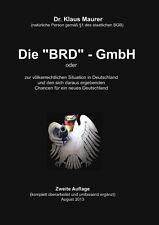 """Die """"BRD"""" - GmbH oder zur völkerrechtlichen Situation in Deutschland"""