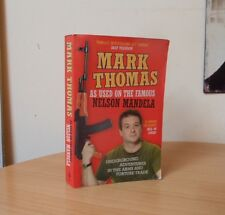 AS USED ON THE FAMOUS NELSON MANDELA-MARK THOMAS-2007-SOFTCOVER
