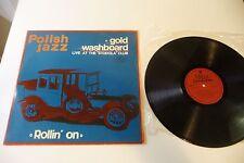GOLD WASHBOARD LP ROLLIN' ON LP POLISH JAZZ VOL.41.