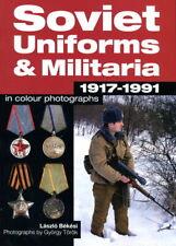 Soviet Uniforms & Militaria 1917-1991 (Laszlo Bekesi)